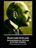 Rudyard Kipling - Departmental Ditties & Other Verses: Threatened men live long