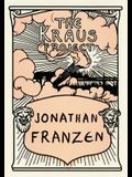 The Kraus Project: Essays by Karl Kraus (English and German Edition)