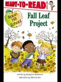 Fall Leaf Project: Ready-To-Read Level 1