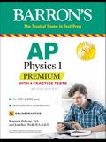 AP Physics 1 Premium: With 4 Practice Tests