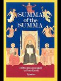 A Summa of the Summa: The Essential Philosophical Passages of St. Thomas Aquinas' Summa Theologica