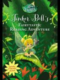 Disney Fairies: Tinker Bell's Fairytastic Reading Adventure