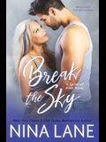 Break the Sky
