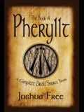 The Book of Pheryllt: A Complete Druid Source Book
