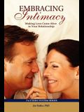 Embracing Intimacy: Making Love Come Alive in Your Relationship