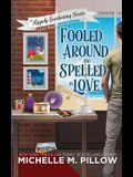 Fooled Around and Spelled in Love: A Cozy Paranormal Mystery