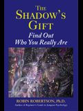 Shadow's Gift: Find Out Who You Really Are