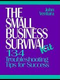 The Small Business Survival Kit: 134 Trouble-Shooting Tips for Success