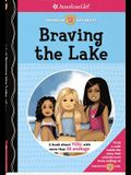 Braving the Lake