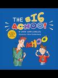 The Big ACHOO!: A Guide For Training Children in Sensory Modulation