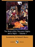 The Book of the Thousand Nights and a Night - Volume 1 (Dodo Press)