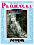 Cuentos de Perrault: Cuentos de Hadas = Perrault's Tales
