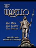 Chief Wapello: The Man, The Leader, The Statue