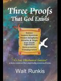 Three Proofs That God Exists