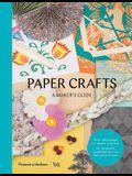 Paper Crafts: A Maker's Guide