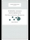 Turning Goals Into Results: The Power of Catalytic Mechanisms