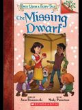 The Missing Dwarf: A Branches Book (Once Upon a Fairy Tale #3), 3