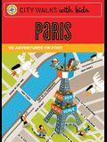 City Walks with Kids: Paris Adventures on Foot