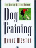 Dog Training: The Gentle Modern Method