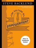 The Culture of Empowerment: How to Champion People