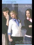Balancing Acts: Chalet Girls