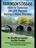 Parkinson's Disease: How to Optimise ON-OFF Periods during L-dopa Therapy