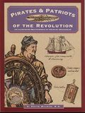 Pirates & Patriots of the Revolution, First Edition