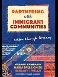 Partnering with Immigrant Communities: Action Through Literacy