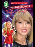 When I Grow Up: Taylor Swift