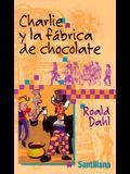 Charlie y la Fabrica de Chocolate = Charlie & the Chocolate Factory