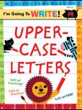I'm Going to Write(tm) Workbook: Uppercase Letters