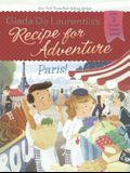 Recipe for Adventure: Paris!
