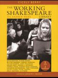 Working Shakespeare: The Ultimate Actor's Workshop the Consumer Edition