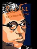 Sartre: Origins of a Style