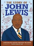 The Story of John Lewis: A Biography Book for Young Readers