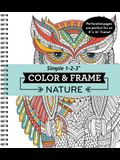 Color & Frame - Nature (Adult Coloring Book)