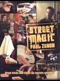 Street Magic: Great Tricks and Close-Up Secrets Revealed