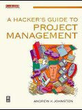 A Hacker's Guide to Project Management