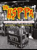 The Hsppa: Volume One - The Props Awaken: The Horror & Scifi Prop Preservation Association