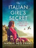 The Italian Girl's Secret: An absolutely gripping and emotional WW2 historical fiction novel