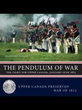 Pendulum of War: The Fight for Upper Canada, January-August 1813