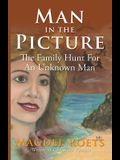 Man in the Picture: The Family Hunt For An Unkown Man