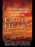 Cruel Heart: A True Story of Murder in Kentucky