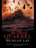 The Bloody Quarrel: The Arbalester Trilogy 2 (Complete Edition)