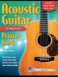 Acoustic Guitar Primer Book for Beginners with Online Video and Audio Access