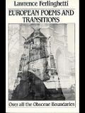 European Poems & Transitions: Over All the Obscene Boundaries