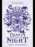 Beasts Made of Night