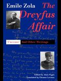 The Dreyfus Affair: j`accuse and Other Writings