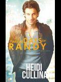 The Twelve Days of Randy
