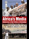 Africa's Media: Democracy and the Politics of Belonging
